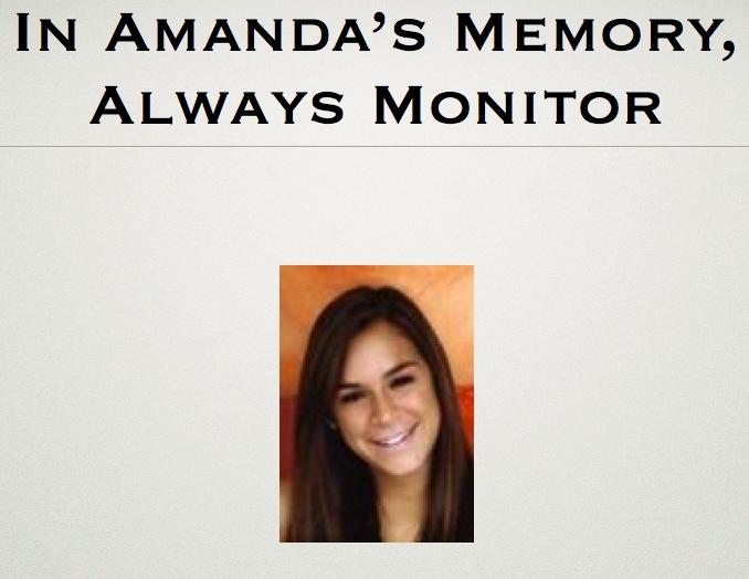 In Amanda's Memory, Always Monitor