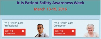 Patient Safety Awareness Week, March 13-19, 2016