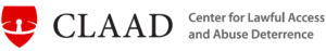 Center for Lawful Access and Abuse Deterrence (CLAAD) - http://claad.org/