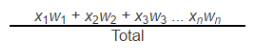 The formula used to calculate percentage of likelihood. (x1w1 + x2w2 + ... +xnwn) / Total