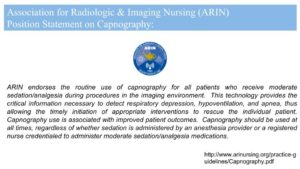 Nursing Recommendations - Association for Radiologic & Imaging Nursing (ARIN) Position Statement on Capnography