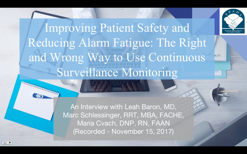 Improving Patient Safety and Reducing Alarm Fatigue: The Right and Wrong Way to Use Continuous Surveillance Monitoring