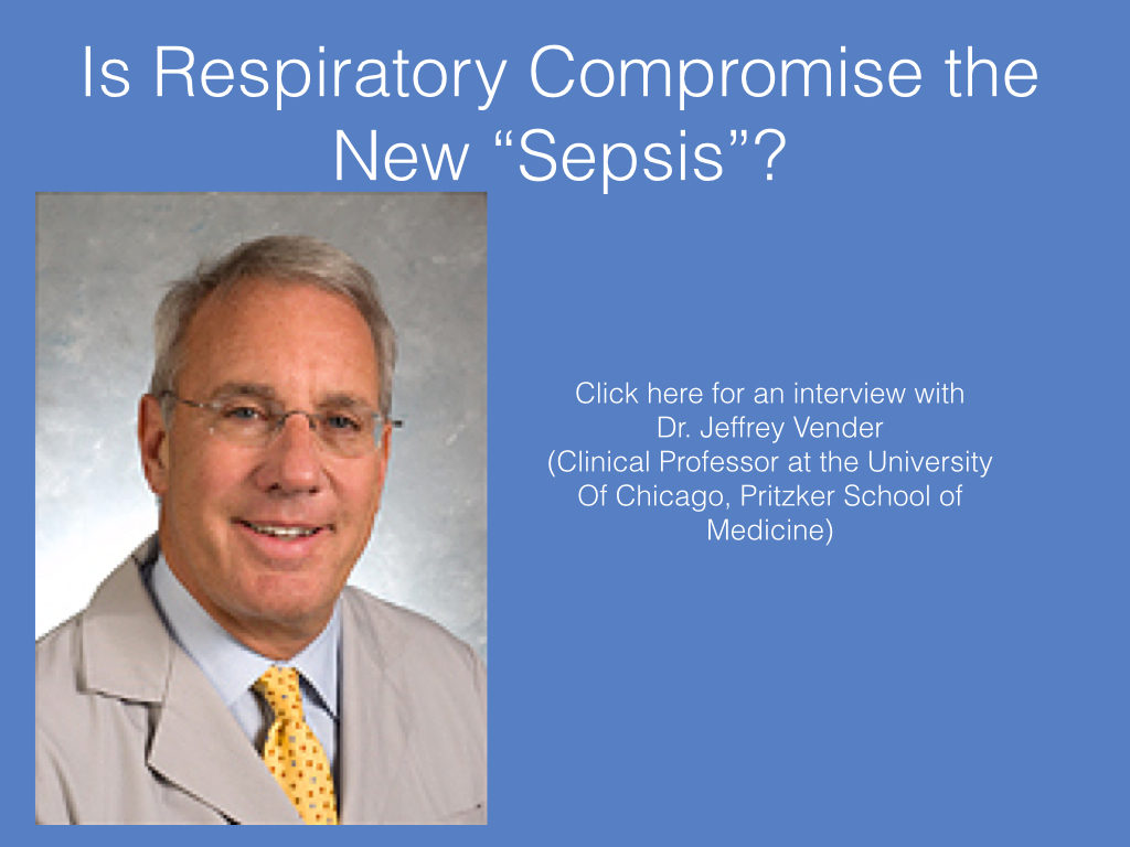 Is Respiratory Compromise the New Sepsis?